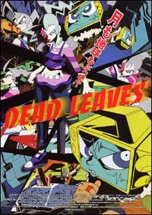 [OAV] Dead Leaves Dead_leaves_affiche